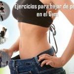 Ejercicios para bajar de peso en el gym