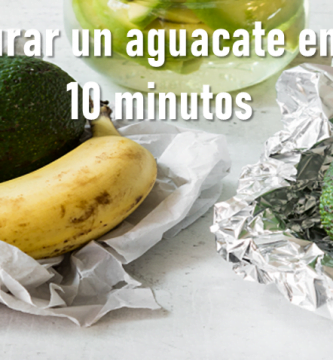 cómo madurar un aguacate en menos de 10 minutos