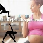 Los mejores ejercicios para embarazadas