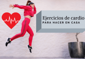 ejercicios de cardio para hacer en casa