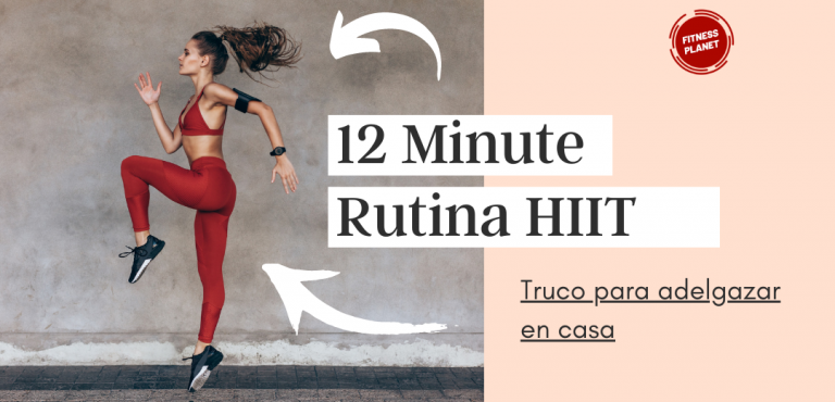 Rutina de ejercicios HIIT en casa para adelgazar