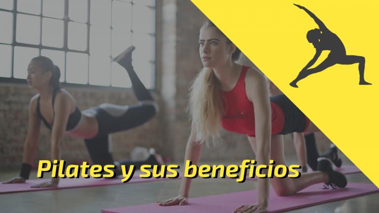 Cuales Beneficios Aporta El Pilates y En Qué Consiste